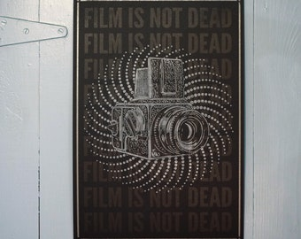 Film is not dead - Letterpress Broadside 12.5 x 19""
