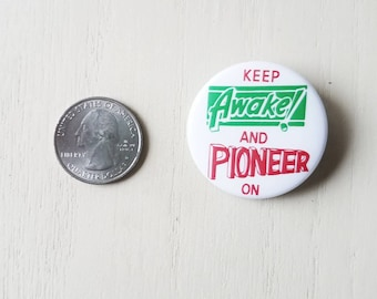 Keep Awake and Pioneer on lapel pin - pioneer gift / JW / field service / Ske / Need Greater