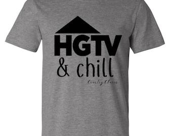 HGTV & Chill ( Bella Cancas crew neck )