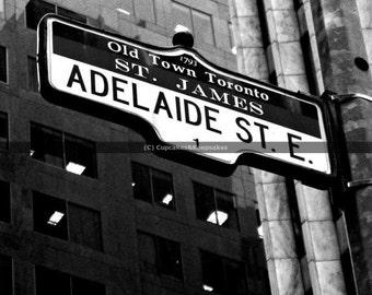 "Toronto ""Adelaide Street"" Street Sign Fine Art Photograph"