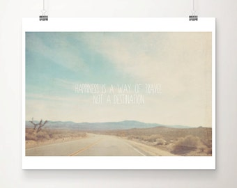 travel photograph california photograph mountain photograph road photograph typography print inspirational art sierra nevadas photograph