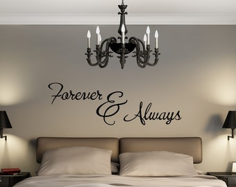 Vinyl wall decal Forever & Always wall decor D45
