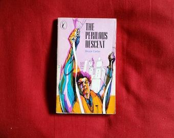 Bruce Carter - The Perilous Descent (Puffin Books 1976)