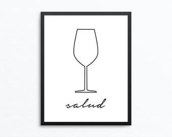 Wine Print, Kitchen Print, Wine Art, Kitchen Art, Bar Art, Bar Print, Wine Printable, Salud Print, Salud Art, Digital Print, Salud Printable
