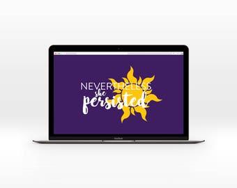 Nevertheless she Persisted-Rapunzel Desktop Wallpaper