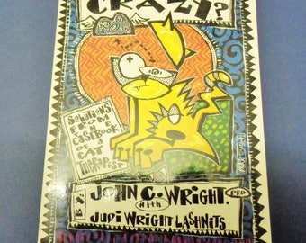 Is Your Cat Crazy? By John C. Wright Ph.D. with Judi Wright Lashnits 1994