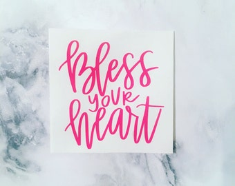 Bless Your Heart Decal, Calligraphy Decal, Southern Decal