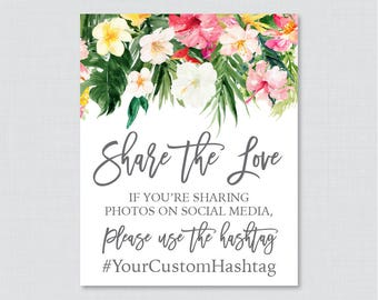 Tropical Hashtag Sign Printable - Hawaiian Flower Bridal Shower Social Media Hashtag Sign - Personalized Share the Love Sign, Luau 0032