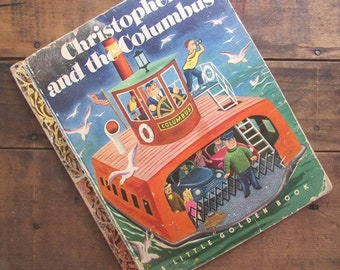 Little Golden Book Christopher and The Columbus Children's Picture Book 1951