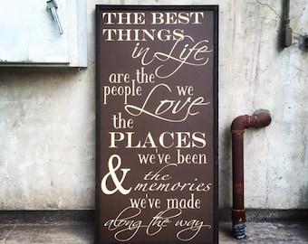 The best things in Life sign