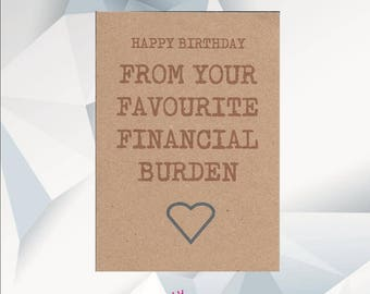 Card for dad etsy happy birthday from your favourite financial burden funny birthday card dad funny card bookmarktalkfo Gallery