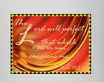 """CLEARANCE Bible Verse Fridge Magnet """"The Lord will Perfect"""" Psalm 138:8 Word Art Encouragement on Refrigerator Magnet, Gift Under 10 MG-1031"""