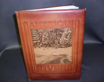 Leather Bound American Rivers by Bill Thomas 1st Ed. 1978