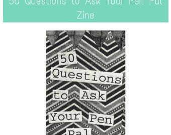 PenPal Zine: 50 Questions to Ask Your PenPal (perfect for fans of mail art, creativity, art, letter writing, creative writing, and mail)