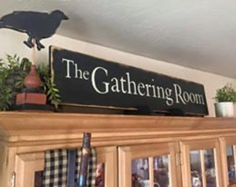 The Gathering Room sign Farmhouse sign  Primitive Colonial sign-