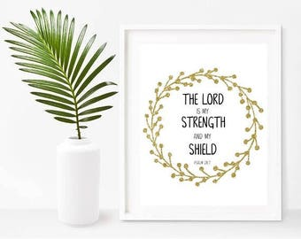 The Lord Is My Strength, Bible Verse Wall Art, Psalm 28 7, Bible Quotes,  Scripture Printable, Home Decor, Wall Decor