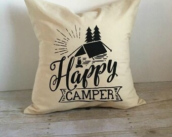 Pillow Cover 18x18, Happy Camper Pillow Cover, Camping Pillow Cover, Camping Decor, Camper Decor, Pillow With Quote, Graphic Pillow