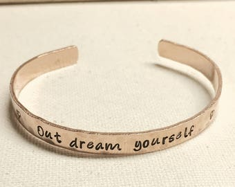 Out dream yourself brass cuff bracelet
