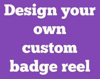 Design your own badge reels -- variety of themes available -- show your personality at work