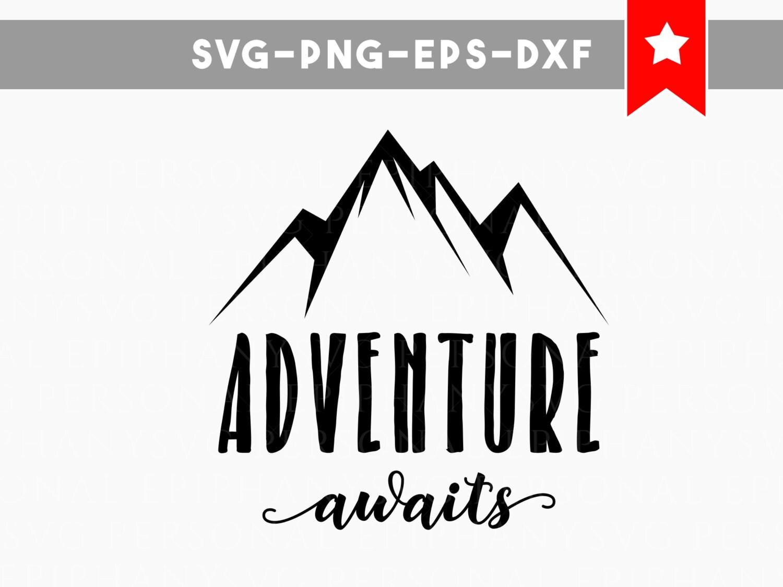Adventure Awaits Svg File Wanderlust Svg Wall Decor Stencils