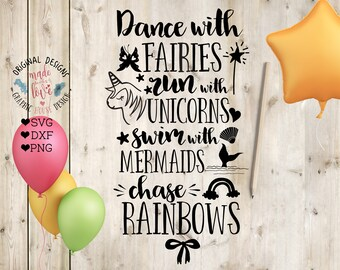 nursery svg, unicorn svg, fairy svg,mermaid svg, Dance with fairies, ride with unicorns, swim with mermaids, chase rainbows, girls svg,