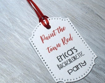 Paint the town red Tags -  Set of 20 - Personalized - Favor tags - Hang tags - Bachelorette Party