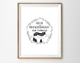 Over the mountains and through the woods - Print for the Home or Nursery - Instant Download Wall Art - Print at home