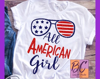 4th of July, Independence Day, USA, All American Girl, Flag Glasses, Red, White, Blue, svg, jpg, eps, dxf, digital file, download, BC Design
