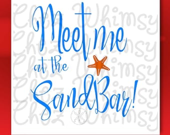 Beach SVG, Meet me at the Sand Bar, Summer Time Cut File, Beach Cover Up, Beach Fun SVG, Summer Svg, Swimsuit Cover up Design
