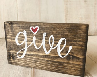 Give Hand-Painted Wood One-Word Sign