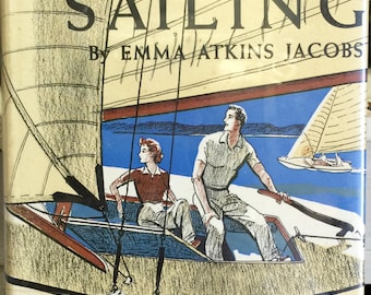 Smooth Sailing by Emma Atkins Jacobs, Illustrated by Courtney Allen, Henry Holt and Company, 2nd printing 1955