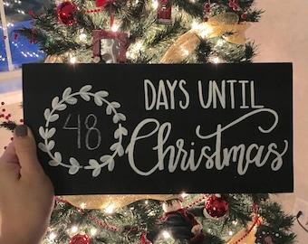 Days Until Christmas Sign, Christmas Countdown Wood Sign, Christmas Sign, Christmas Chalkboard Sign, Farmhouse Christmas, Rustic Christmas