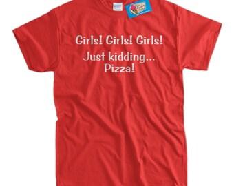 Pizza T-Shirt Girls Girls Girls Just Kidding Pizza T-shirt Beer Tent Camping Funny T-Shirt Camper Hiking Mens Ladies Womens