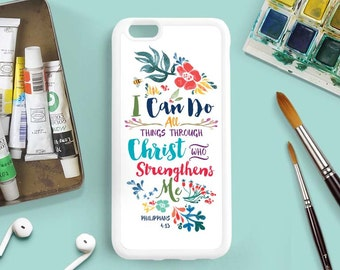 Philippians 4:13 I Can Do All Things Through Christ, Bible Verse, iPhone 7 4s 5s 5c 5 6 Plus Case, Galaxy S3 S4 S5 Case, Note 3 4 Case Qt54a