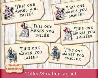 This one makes you taller Alice in Wonderland printable Tags decoration, digital party printable, instant download