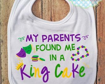 My Parents found me in a King Cake Boy or Girl Personalized BIB - Baby - Mardi Gras Bib - Beads