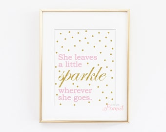 She Leaves a Little Sparkle - Nursery Art Print, Kids Wall Art - Pink and Gold Nursery - Baby Girl Nursery Art - Instant Download