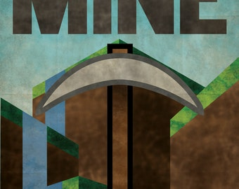 MINE Propaganda Poster