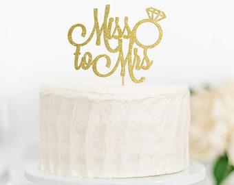 Miss to Mrs Cake Topper, Bridal Shower Cake Topper, Bachelorette Party Cake Topper, Bridal Shower Decor