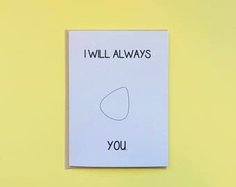 I Will Always Pick You Funny Naughty Card
