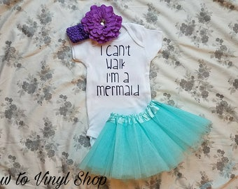 I Can't Walk I'm A Mermaid Baby Girl Birthday Photo Shoot Onesie