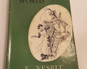 The Magic World by E. Nesbit