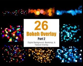 Bokeh Overlay Part 2, Digital Background Backdrop, Scrapbook Paper, Photoshop Texture