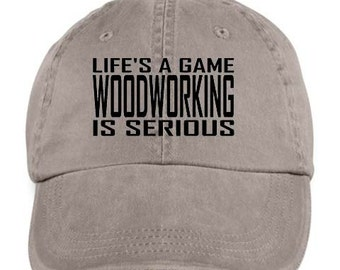 WOODWORKING Life's A Game Woodworker Hobby Occupation Sport Baseball Style Cap Hat