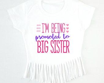 Big Sister Shirt, Fringe Shirt, New Big Sister Shirt, Promoted to Big Sister Shirt for Girl