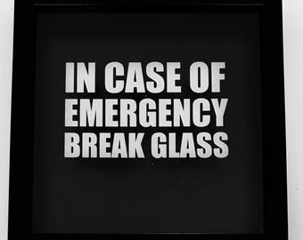 In Case Of Emergency Break Glass - Supplied empty to fill with anything, Novelty Gift