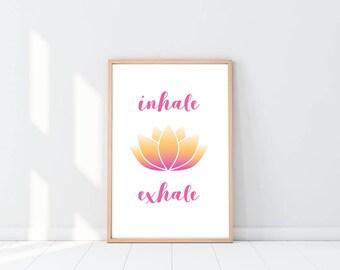 Inhale/Exhale printable poster yoga wall art lotus blossom