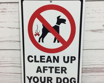 "NO Dog Poop Clean Up After Your Dog Metal Yard Grass Lawn Sign 6""x9"" NEW (3 sizes available)"