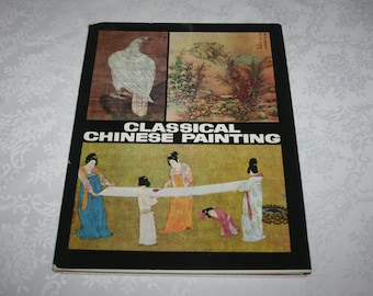 Vintage Book Classical Chinese Painting Hard Cover with Dust Jacket 1976