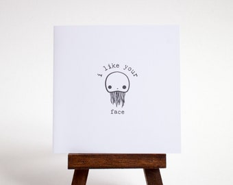i like your face card - little jellyfish